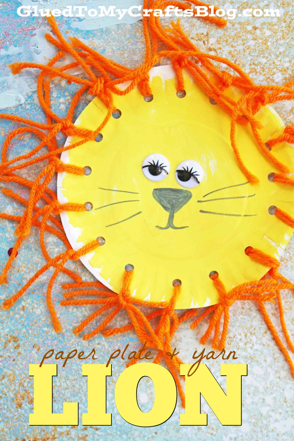 Paper Plate Yarn Lion - Kid Craft - Glued To My Crafts