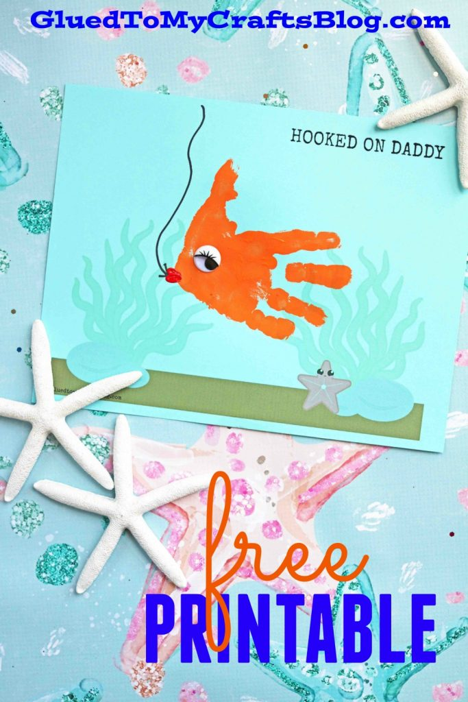 Hooked On Daddy Keepsake Printable For Father's Day